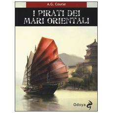 I pirati dei mari orientali