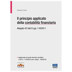 Il principio applicato della contabilità finanziaria. Allegato 4/2 del D. Lgs. 118/2011