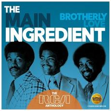 Main Ingredient (The) - Brotherly Love: The Rca Anthology (2 Cd)