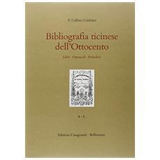 Bibliografia ticinese dell'800. Libri, opuscoli, periodici (2 vol.)