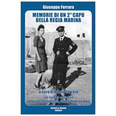 Memorie di un 2° capo della Regia Marina