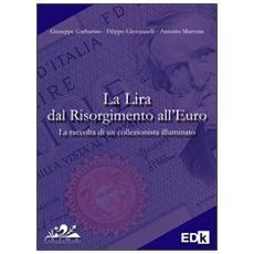 La lira dal Risorgimento all'euro
