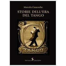 Storie dell'Era del Tango