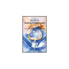 Musica transpersonale. Suoni New Age e armonie interiori (La)