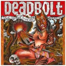 Deadbolt - Live In Berlin Wild At Heart 2009 (3 Lp)