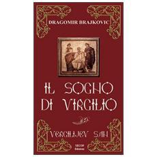 Il sogno di Virgilio. Ediz. bilingue
