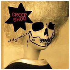 Creep Show - Mr Dynamite (2 Lp)
