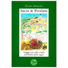 Sacre & profane