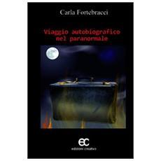 Viaggio autobiografico nel paranormale