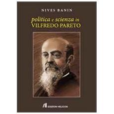 Politica e scienza in Vilfredo Pareto