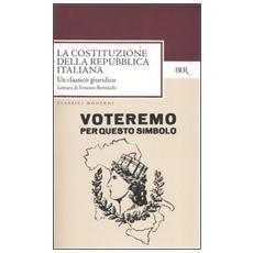 La costituzione della repubblica italiana (1 gennaio 1948) . Un classico giuridico