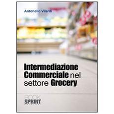 Intermediazione commerciale nel settore grocery