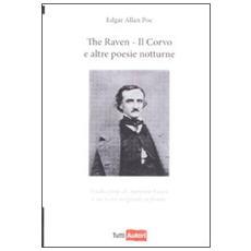 The raven-Il corvo e altre poesie notturne. Testo inglese a fronte