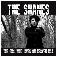 "Shanes - The Girl Who Lives On Heaven Hill (7"")"