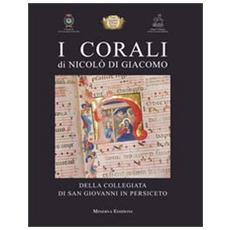 I corali di Nicolò di Giacomo della Collegiata di san Giovanni in Persiceto