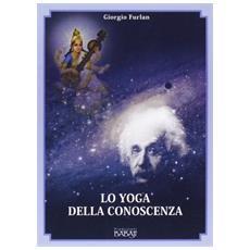 Lo yoga della conoscenza