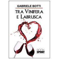Tra vinifera e labrusca