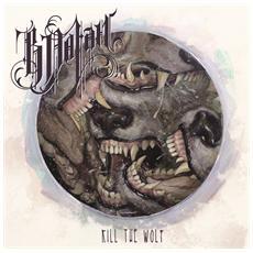 B Dolan - Kill The Wolf (2 Lp)