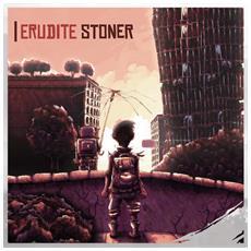 Erudite Stoner - Erudite Stoner (Ltd. Digi)