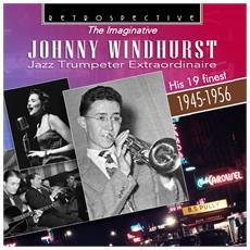 Windhurst, Johnny - Jazz Trumpeter Extraordin