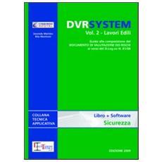 DVR system. Con DVD. Vol. 2: Lavori edili.