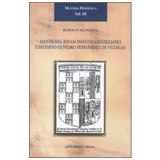 Dante nel Rinascimento castigliano. L'Infierno di Pedro Fernández de Villegas