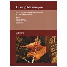Linee guida europee per la salvaguardia dei beni culturali in caso di eventi sismici
