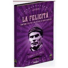 Felicita' (La) / L'Ultimo Bolscevico (2 Dvd)