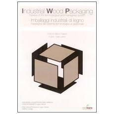 L'imballaggio industriale di legno. Termini e definizioni