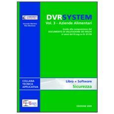 DVR system. Con DVD. Vol. 3: Aziende alimentari.
