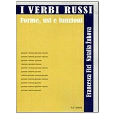 I verbi russi. Forme, usi e funzioni