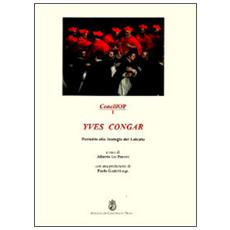 Yves Congar. Preludio alla teologia del laicato