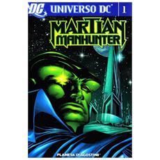 Martian Manhunter. Vol. 1