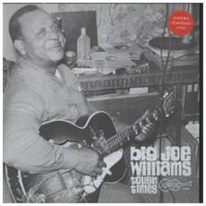 Big Joe Williams - Tough Times