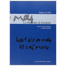 Le monodie di Euripide. Note di critica testuale