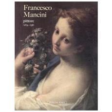 Francesco Mancini pittore (1679-1758) . Nuovi contributi