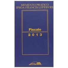 Memento pratico fiscale 2013