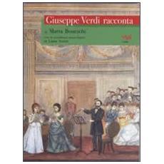 Giuseppe Verdi racconta