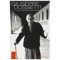 Giuseppe Dossetti. Il circuito delle due parole