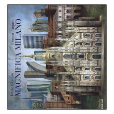 Magnifica Milano. Libro pop-up