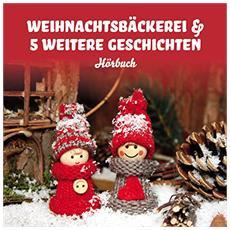 Audiobook - Weihnachtsbaeckerei & 5 W