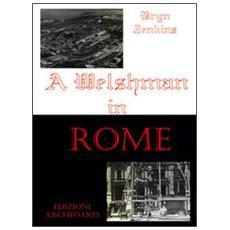 A welshman in Rome. Ediz. inglese