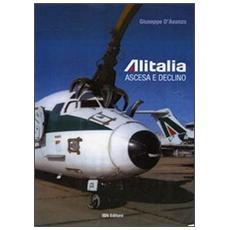 Alitalia. Ascesa e declino