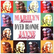 M Monroe & J Mansfield - Dyed Blonde (2 Cd)
