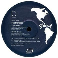 First Choice - Love Thang / Double Cross
