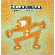 House Mouse - Party Monster