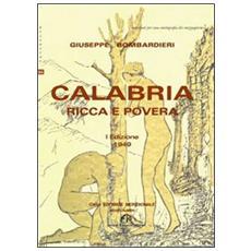 Calabria ricca e povera