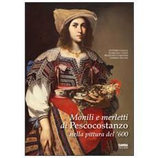 Monili e merletti di Pescocostanzo nella pittura del '600