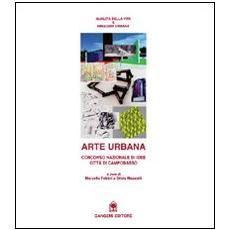 Arte urbana. Concorso nazionale di idee per la città di Campobasso