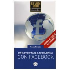 Come sviluppare il tuo business con Facebook
